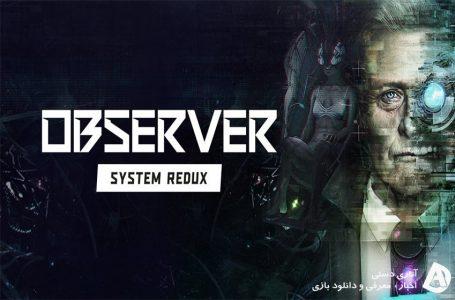 تریلر Observer System Redux برای کنسول های نسل بعد