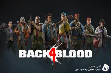 تریلر معرفی کارکتر ها و زامبی های Back 4 Blood