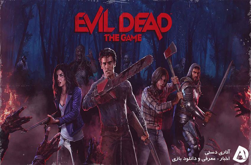 انتشار Evil Dead: The Game تا سال آینده به تعویق افتاد